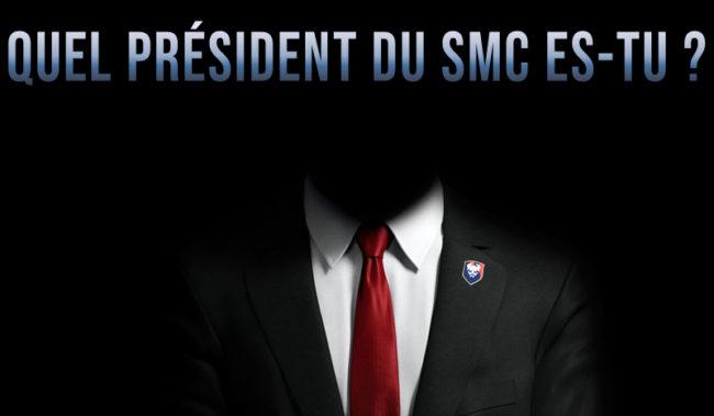 Quel président du SMC es-tu ?